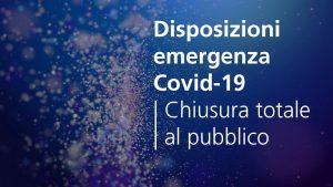 Emergenza Coronavirus | Chiusura totale al pubblico (10 marzo)