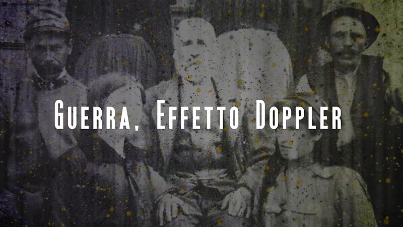 """Guerra, effetto Doppler. La storia con i """"se"""". Il video"""